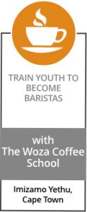 TRAIN YOUTH TO BECOME BARISTAS with The Woza Coffee School
